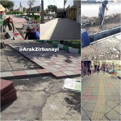 مناسب سازی معابر شهر اراک با اجرای ۱۱۰۰۰ مترطول جدولگذاری و ۱۲۰۰۰ مترمربع پیاده روسازی